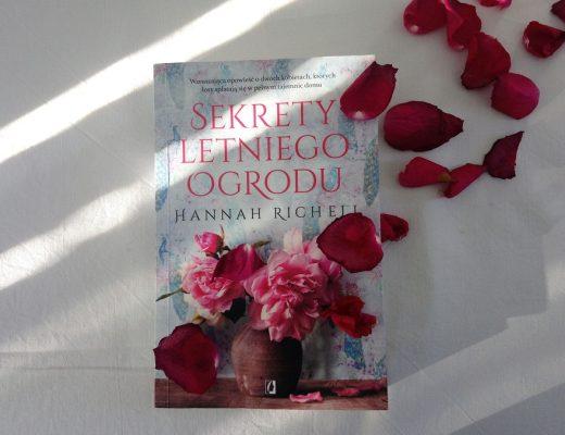 Sekrety letniego ogrodu, Hannah Richell