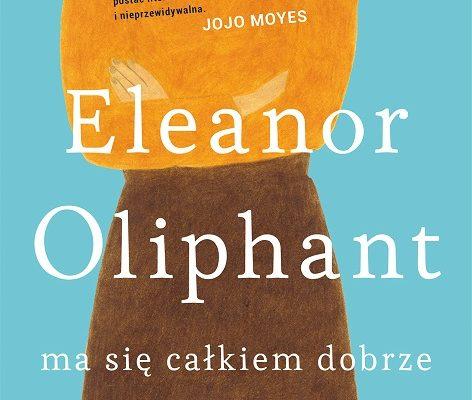 okładka Eleanor Oliphant ma się całkiem dobrze