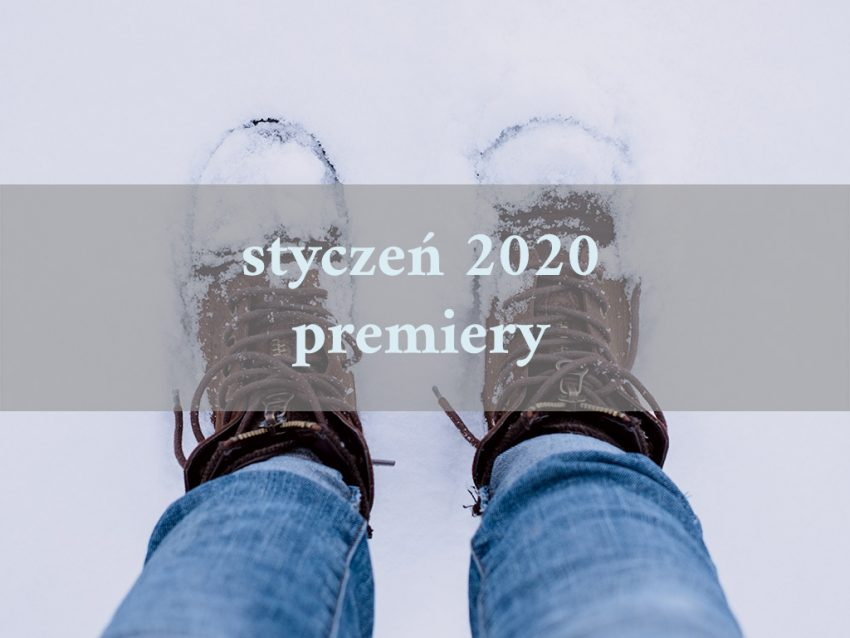 premiery stycznia 2020