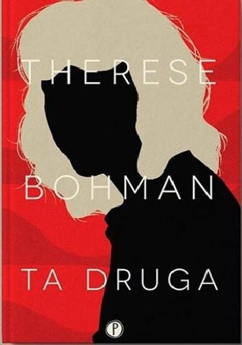 """""""Ta druga"""" Therese Bohman okładka"""