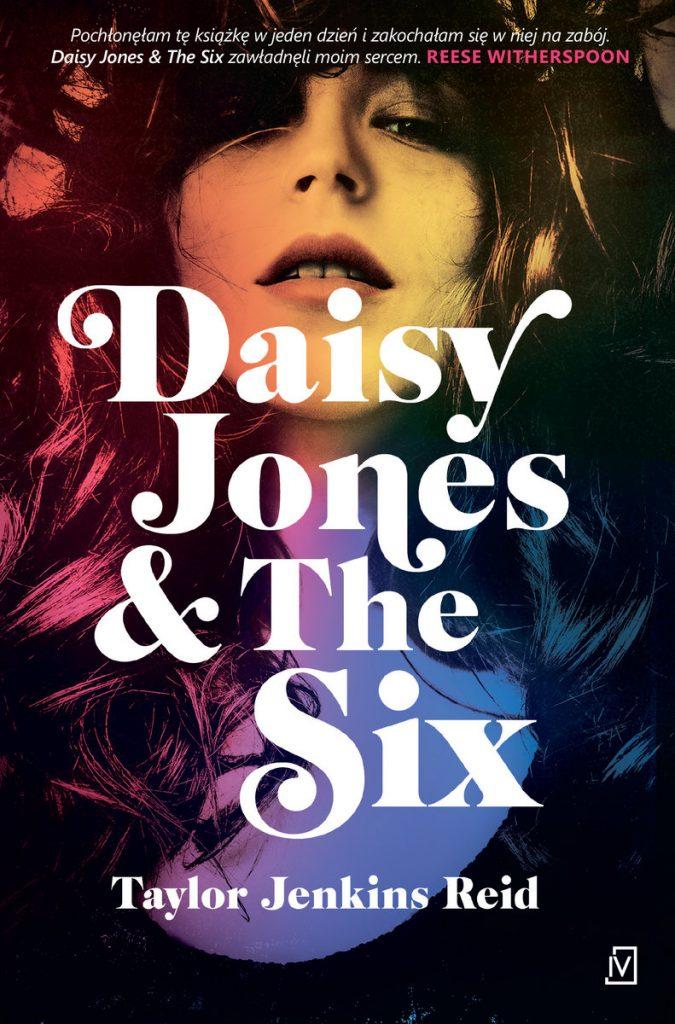 Daisy Jones & the Six Taylor Jenkins Reid okładka