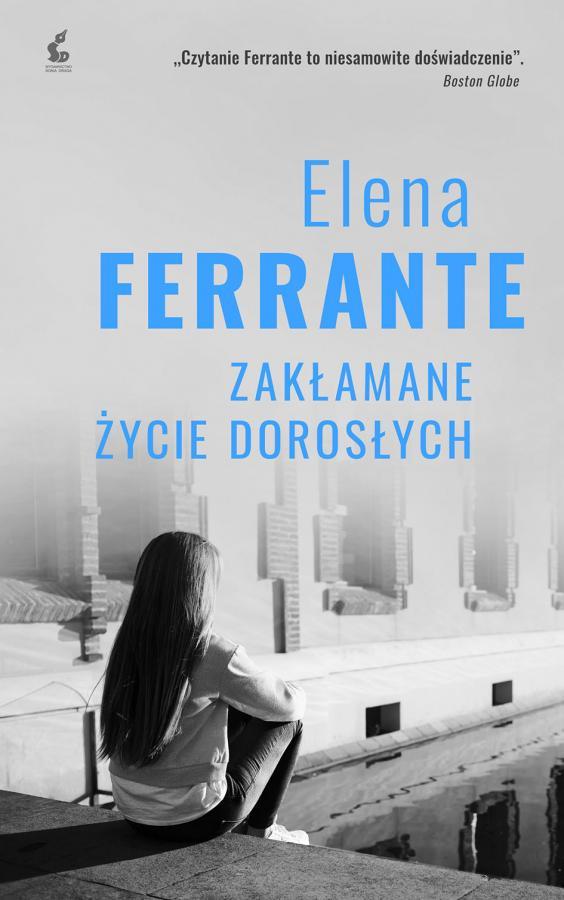 Zakłamane życie dorosłych Elena Ferrante okładka