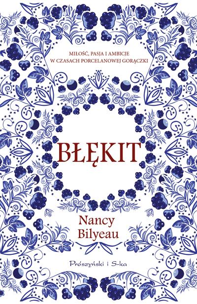 Błękit Nancy Bilyeau okładka