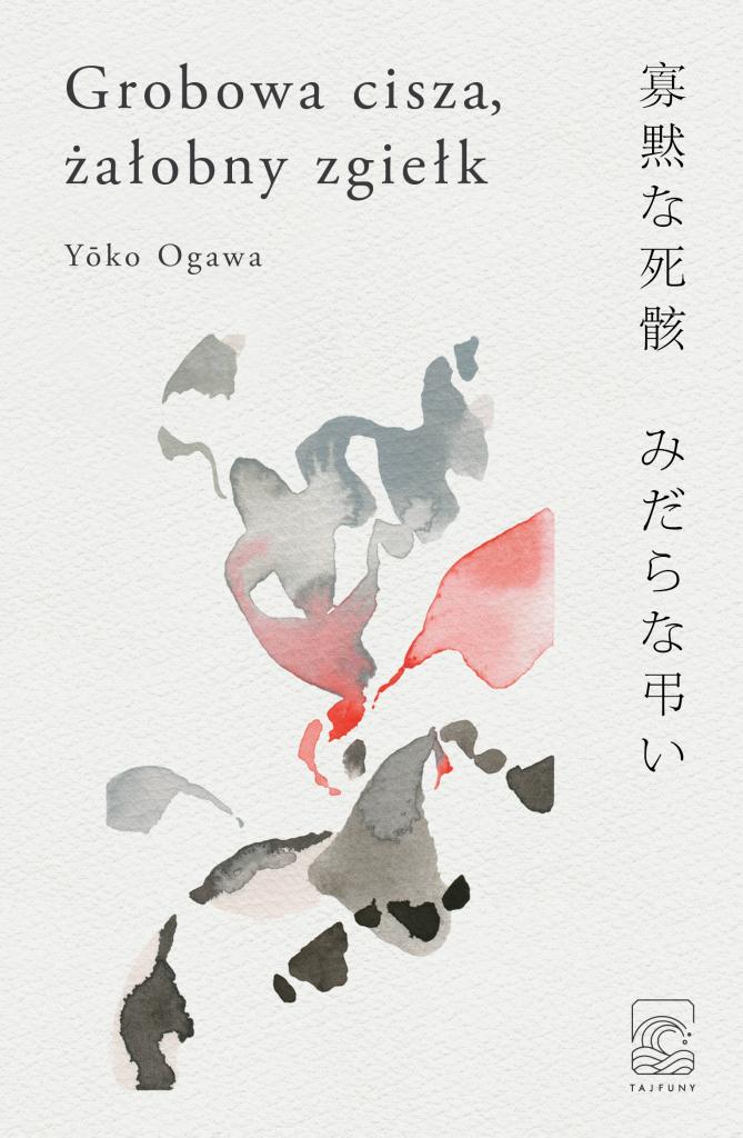 grobowa cisza żałobny zgiełk Yoko Ogawa okładka
