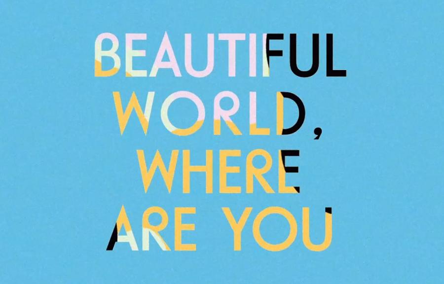 Napis Beautiful World Where Are You